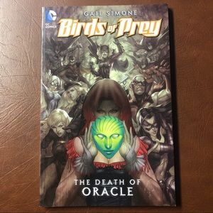 Birds of Prey: The Death of Oracle by Gail